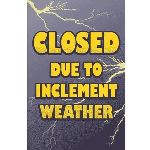 Closed Due to Weather Car Wash Windmaster Sign